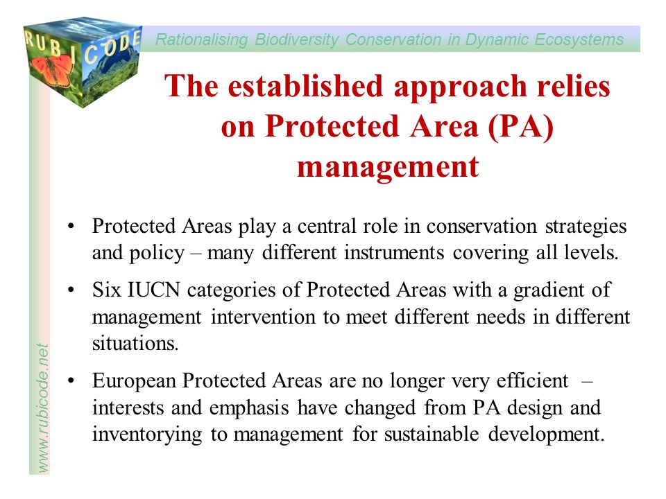 The established approach relies on Protected Area (PA) management