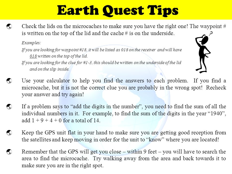 Earth Quest Tips Examples: