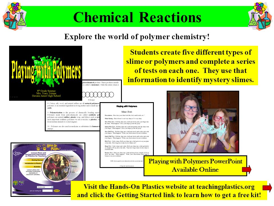Chemical Reactions Explore the world of polymer chemistry!