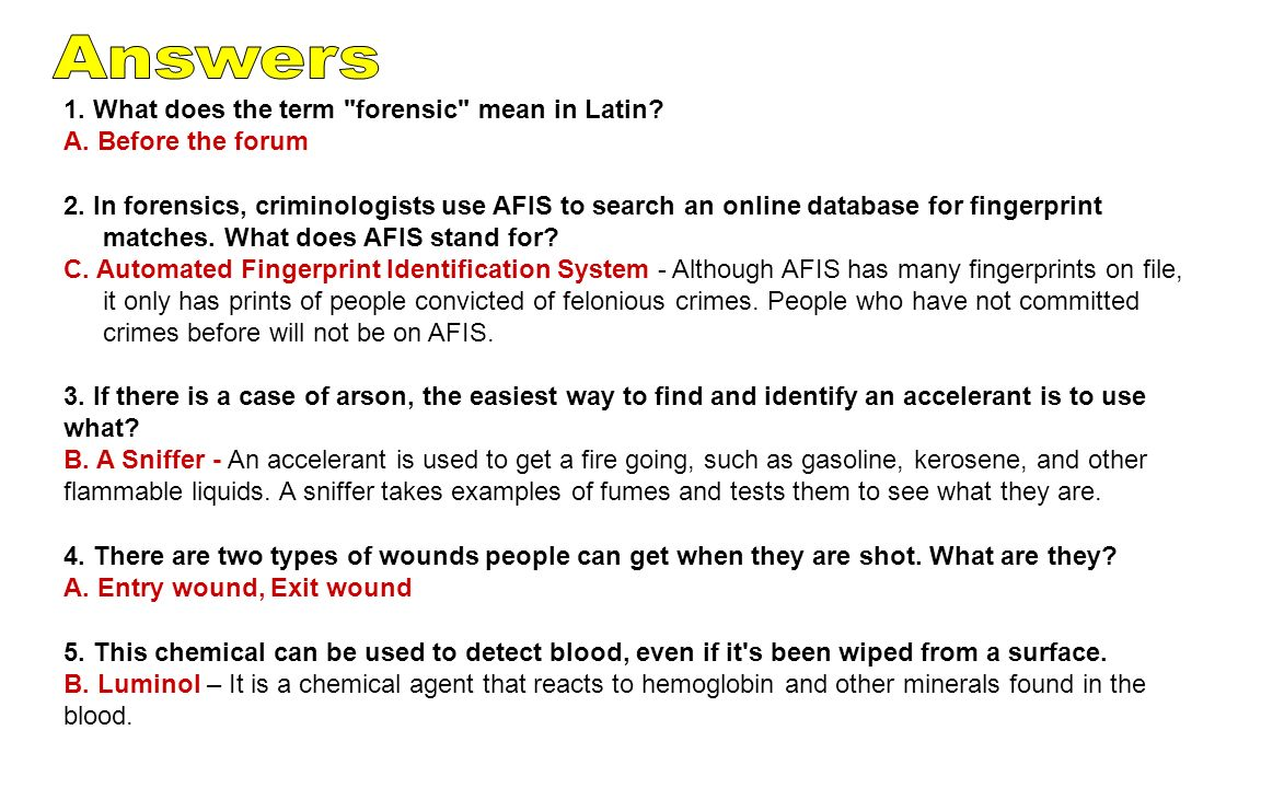 Answers 1. What does the term forensic mean in Latin