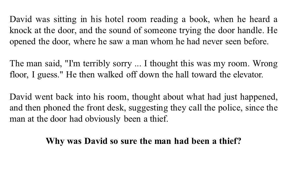 Why was David so sure the man had been a thief