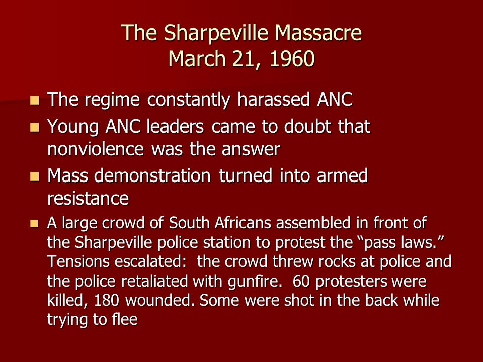 The Sharpeville Massacre March 21, 1960