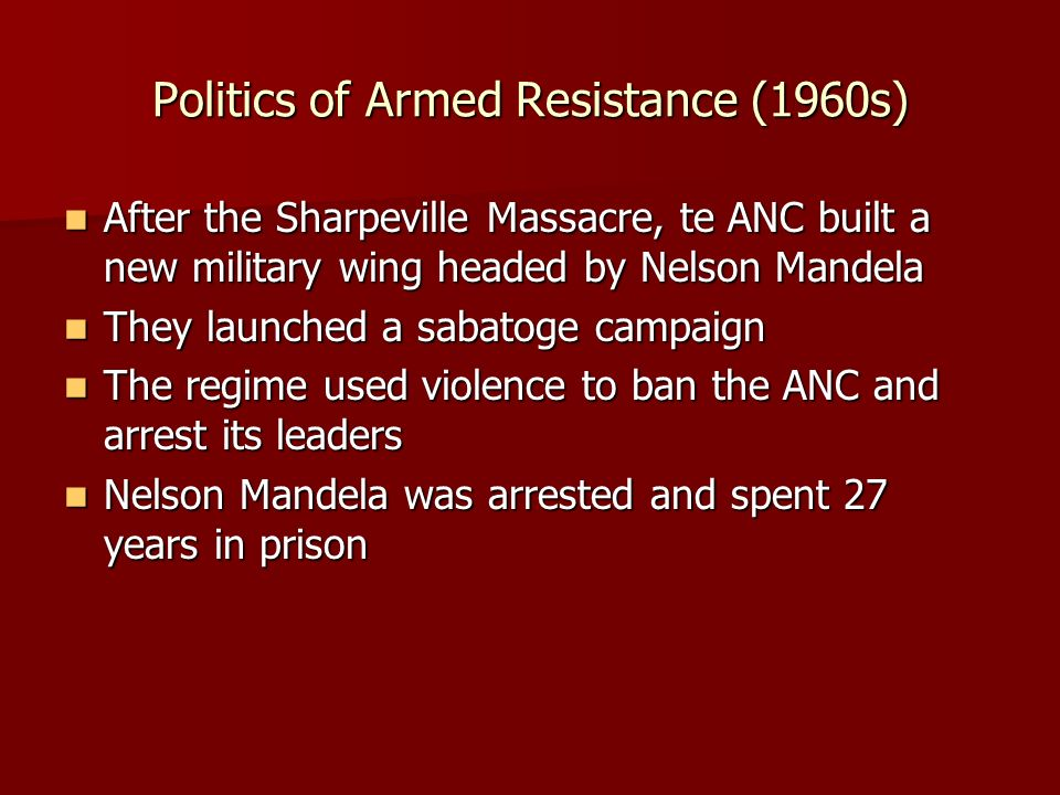 Politics of Armed Resistance (1960s)