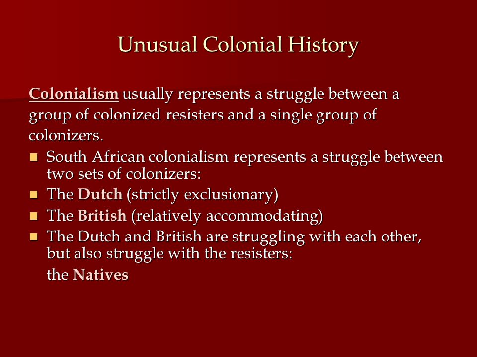 Unusual Colonial History