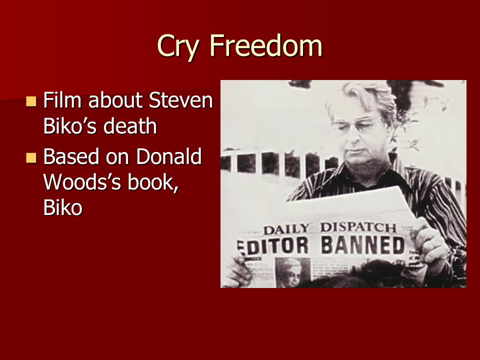Cry Freedom Film about Steven Biko's death