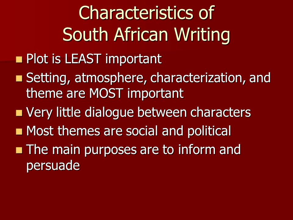 Characteristics of South African Writing