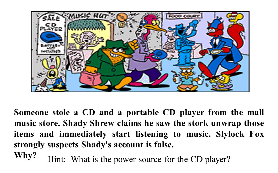 Hint: What is the power source for the CD player