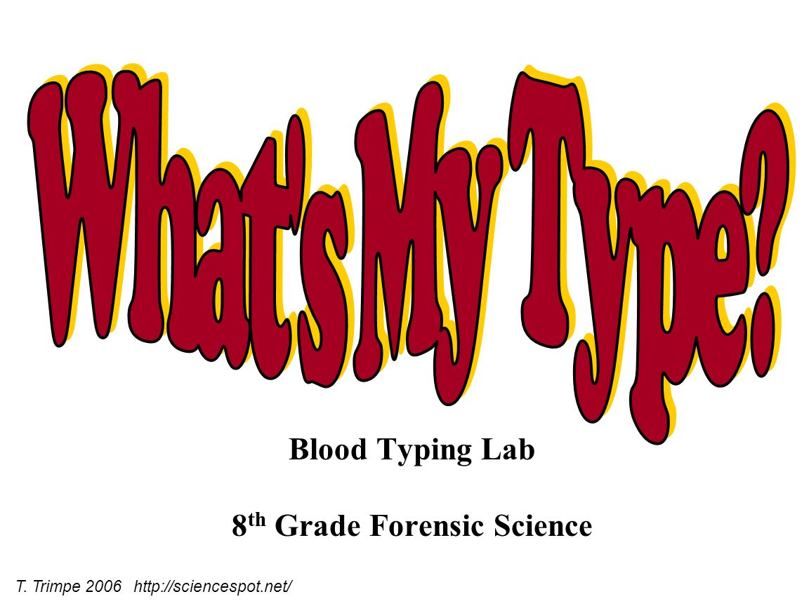 Blood Typing Lab 8th Grade Forensic Science