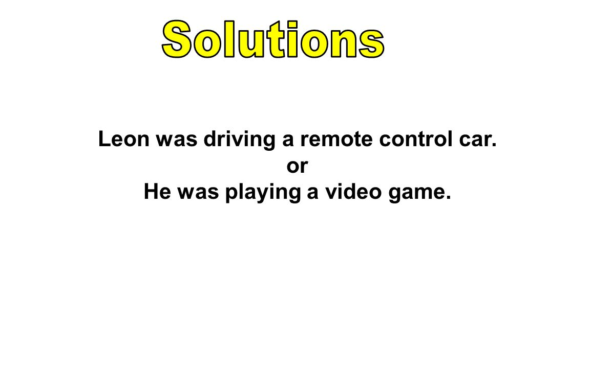Leon was driving a remote control car. He was playing a video game.