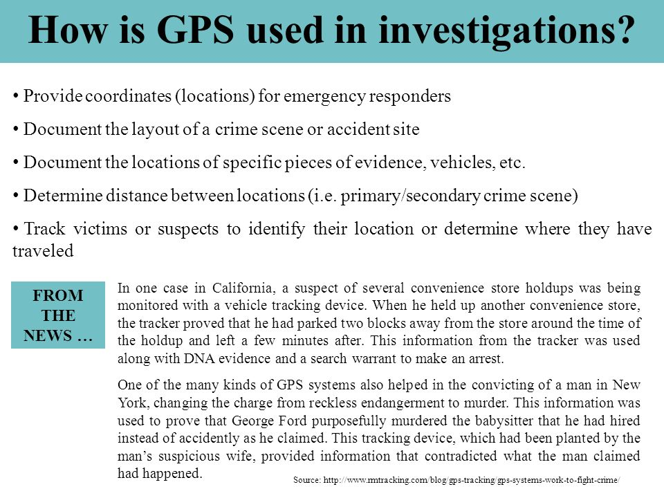 How is GPS used in investigations