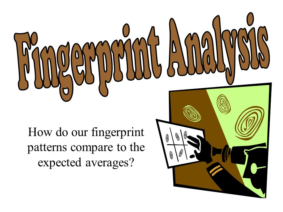 How do our fingerprint patterns compare to the expected averages