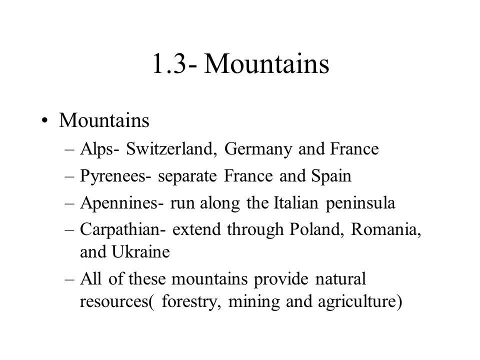 1.3- Mountains Mountains Alps- Switzerland, Germany and France