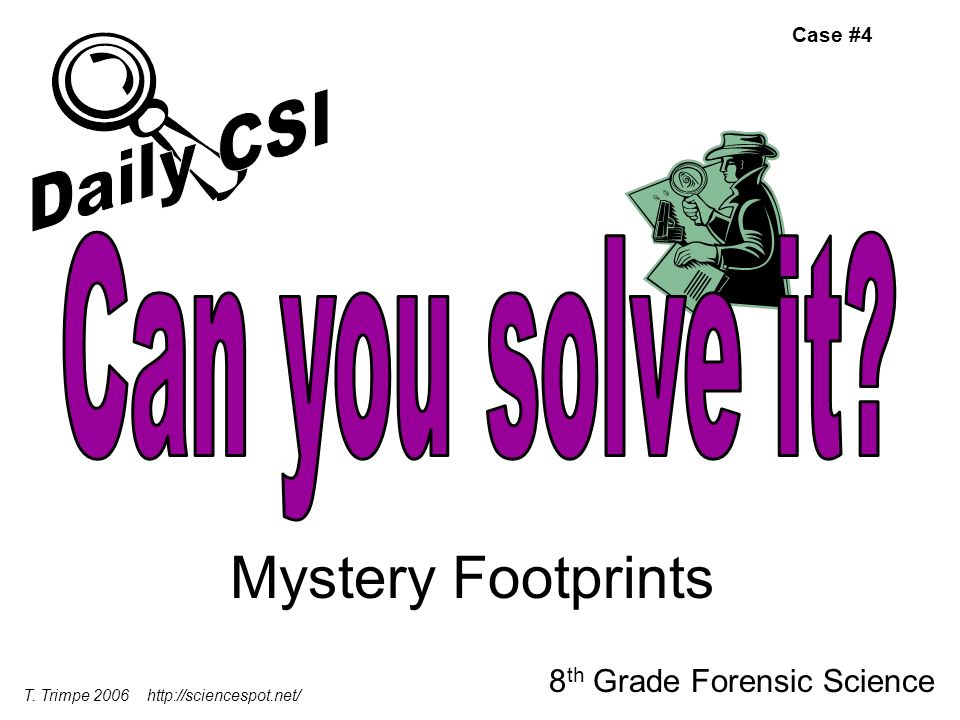 Mystery Footprints Daily CSI Can you solve it