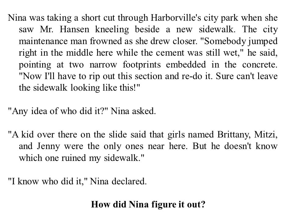 How did Nina figure it out