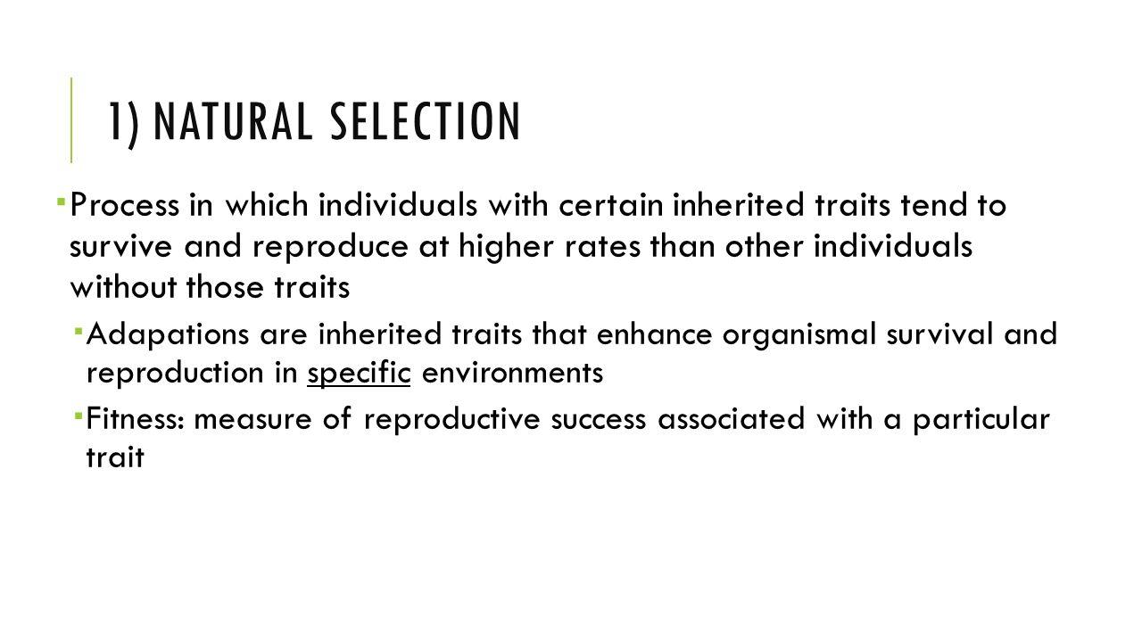 1) Natural selection