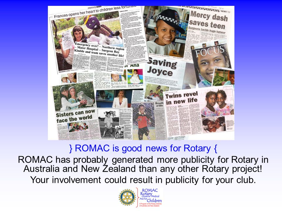 } ROMAC is good news for Rotary {