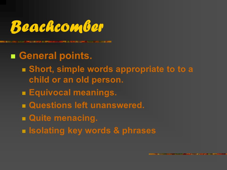Beachcomber General points.