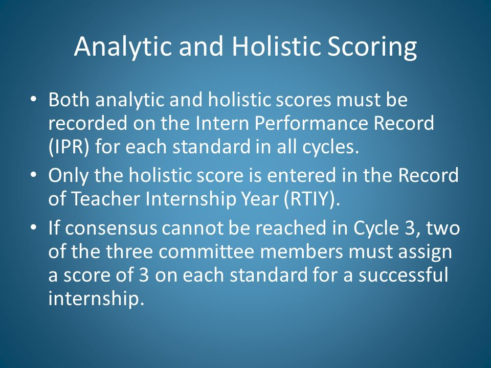 Analytic and Holistic Scoring