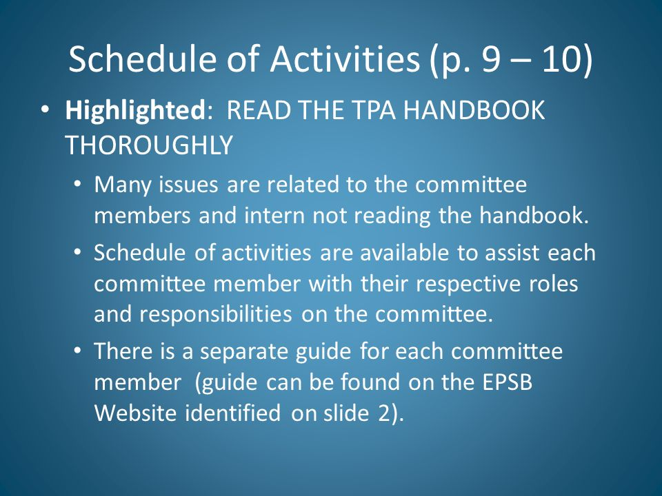 Schedule of Activities (p. 9 – 10)