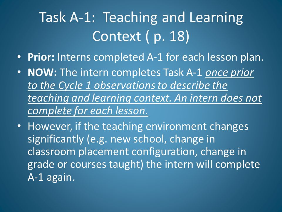 Task A-1: Teaching and Learning Context ( p. 18)