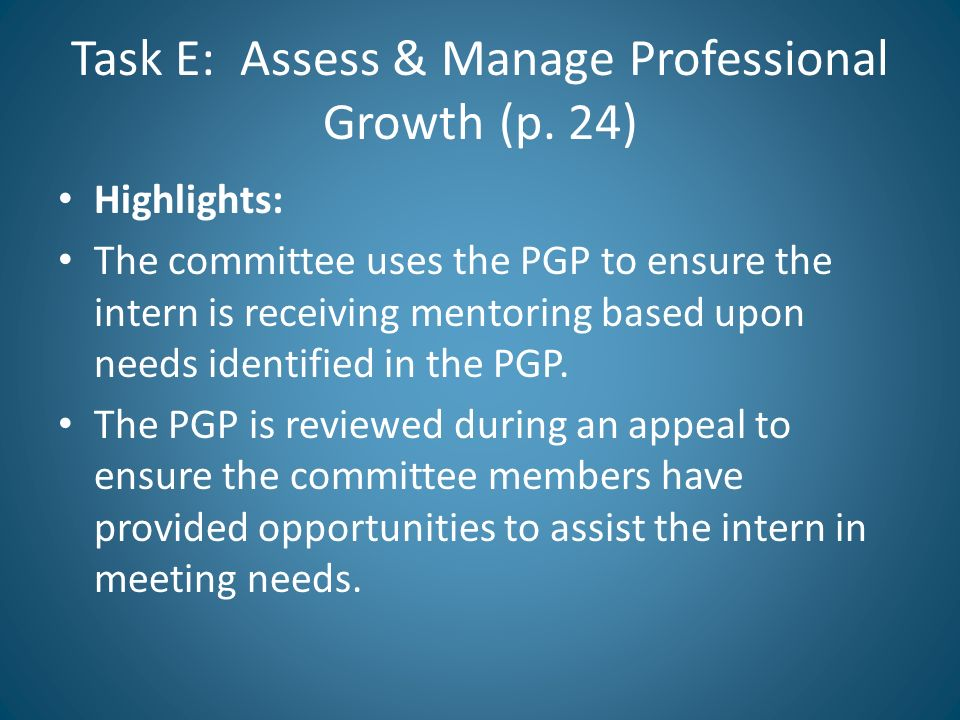 Task E: Assess & Manage Professional Growth (p. 24)