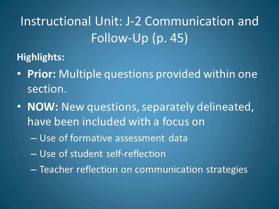 Instructional Unit: J-2 Communication and Follow-Up (p. 45)