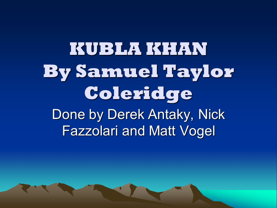 kubla khan by coleridge
