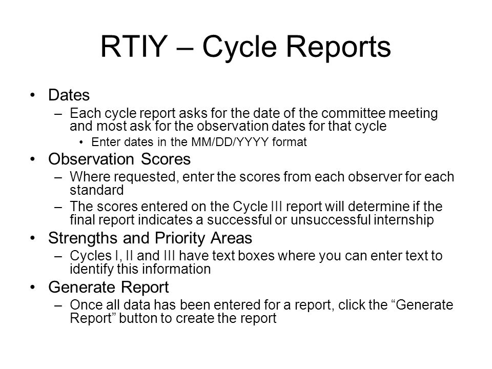 RTIY – Cycle Reports Dates Observation Scores