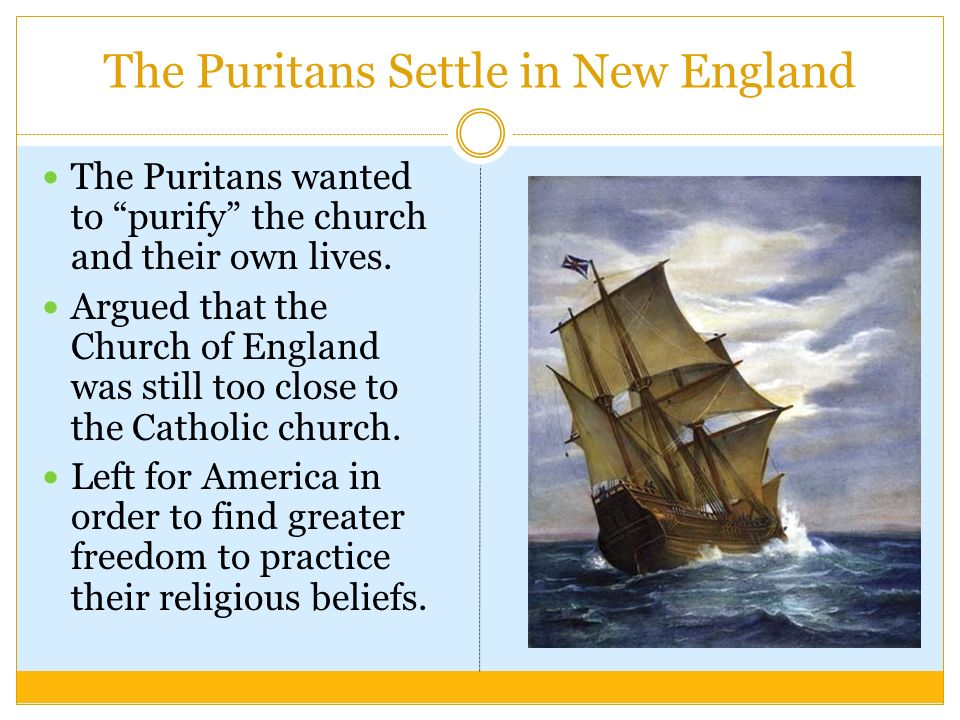the ideas and beliefs of the puritan experiment Puritan writing was used to glorify  which eventually discarded the old ideas and beliefs of puritanism into more  characteristics of puritanism.