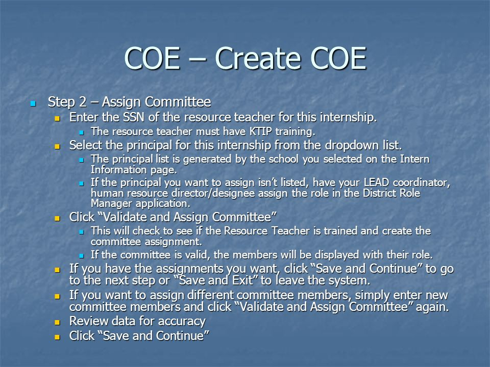COE – Create COE Step 2 – Assign Committee