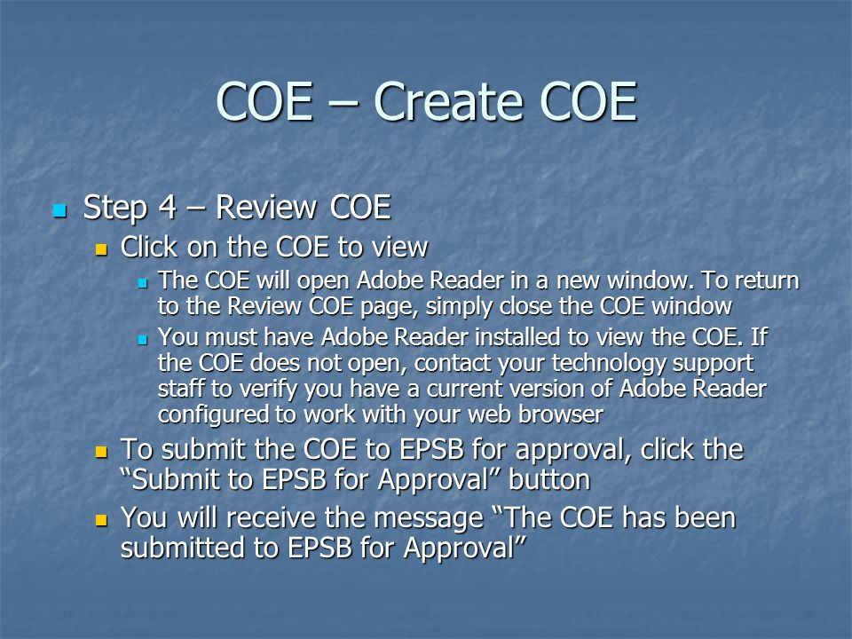 COE – Create COE Step 4 – Review COE Click on the COE to view