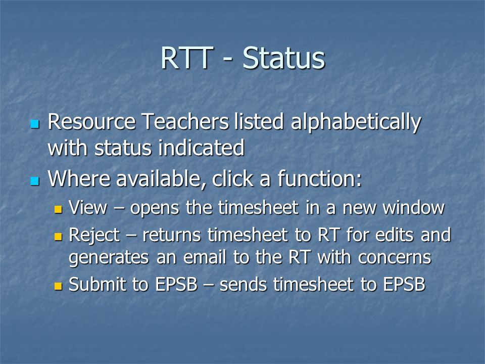 RTT - Status Resource Teachers listed alphabetically with status indicated. Where available, click a function: