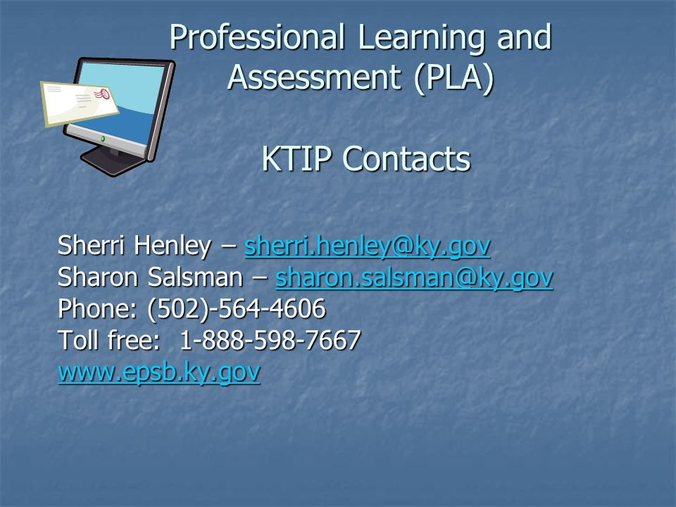 Professional Learning and Assessment (PLA) KTIP Contacts