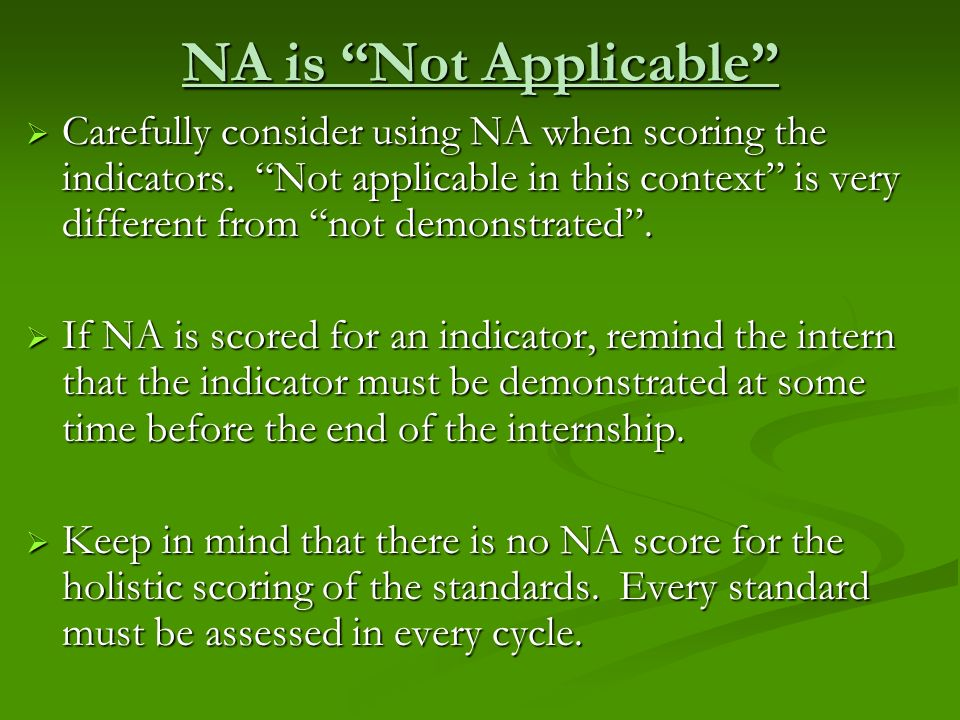 NA is Not Applicable