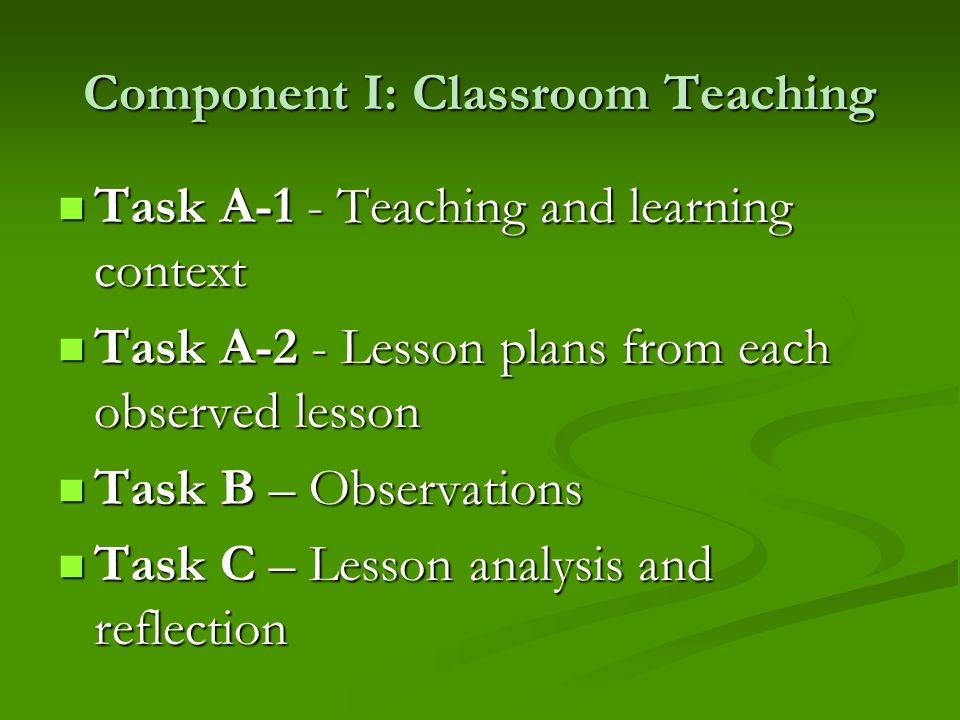 Component I: Classroom Teaching