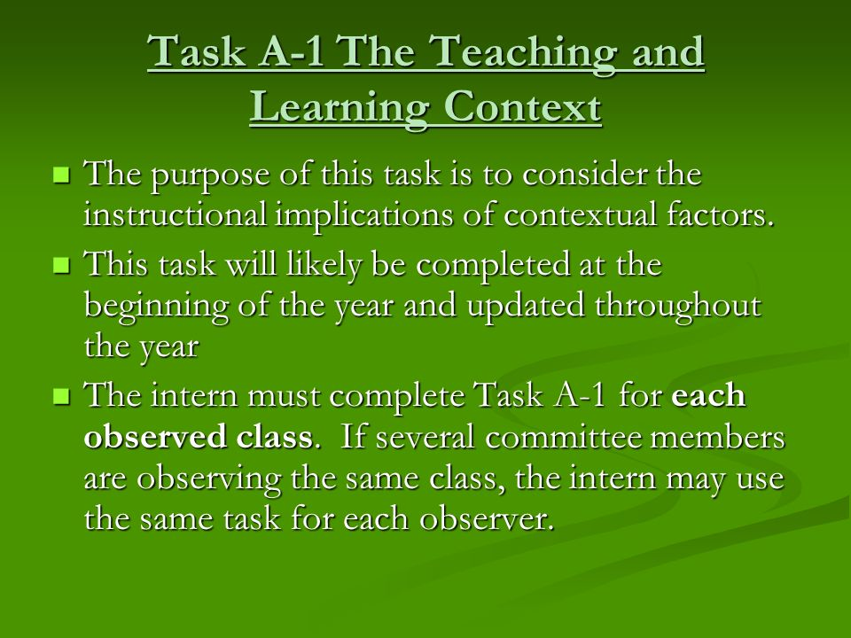 Task A-1 The Teaching and Learning Context
