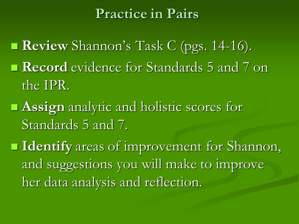 Review Shannon's Task C (pgs. 14-16).