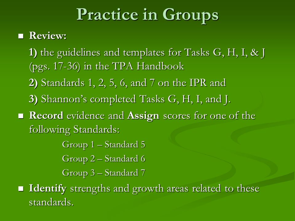 Practice in Groups Review: