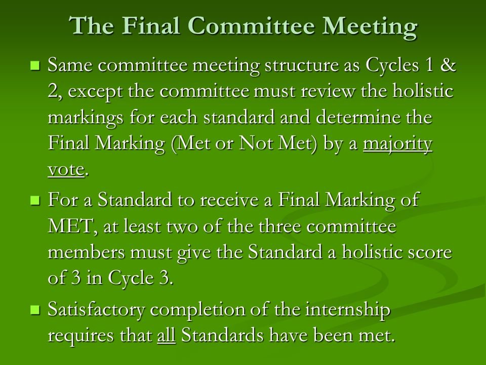 The Final Committee Meeting