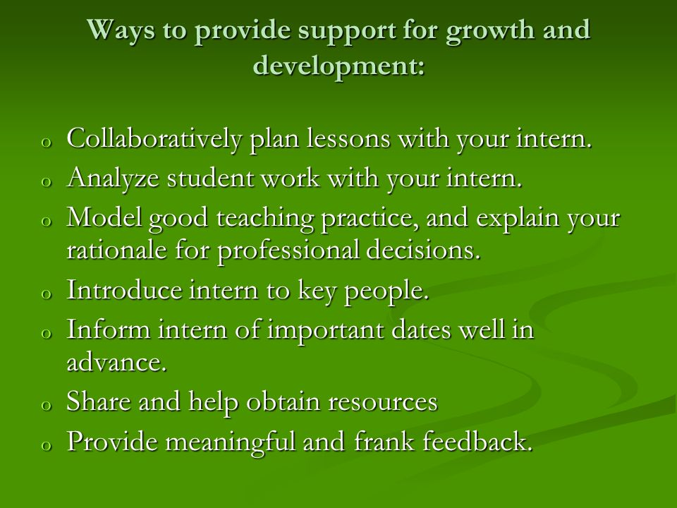 Ways to provide support for growth and development: