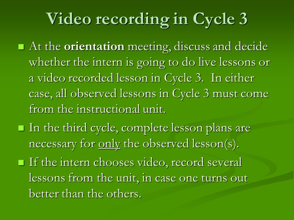 Video recording in Cycle 3