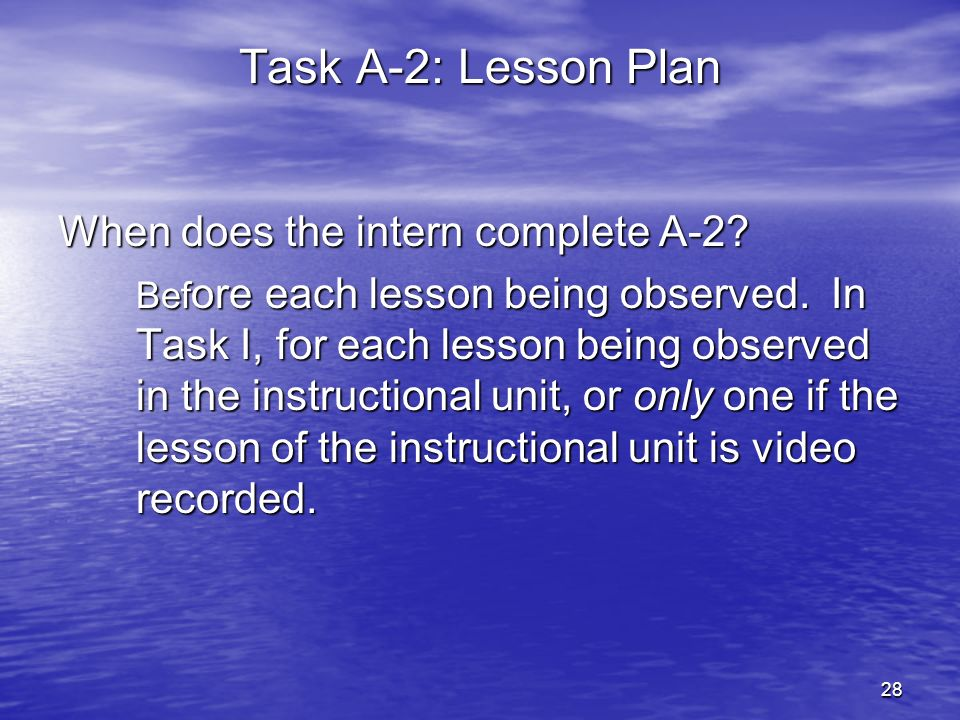 Task A-2: Lesson Plan When does the intern complete A-2