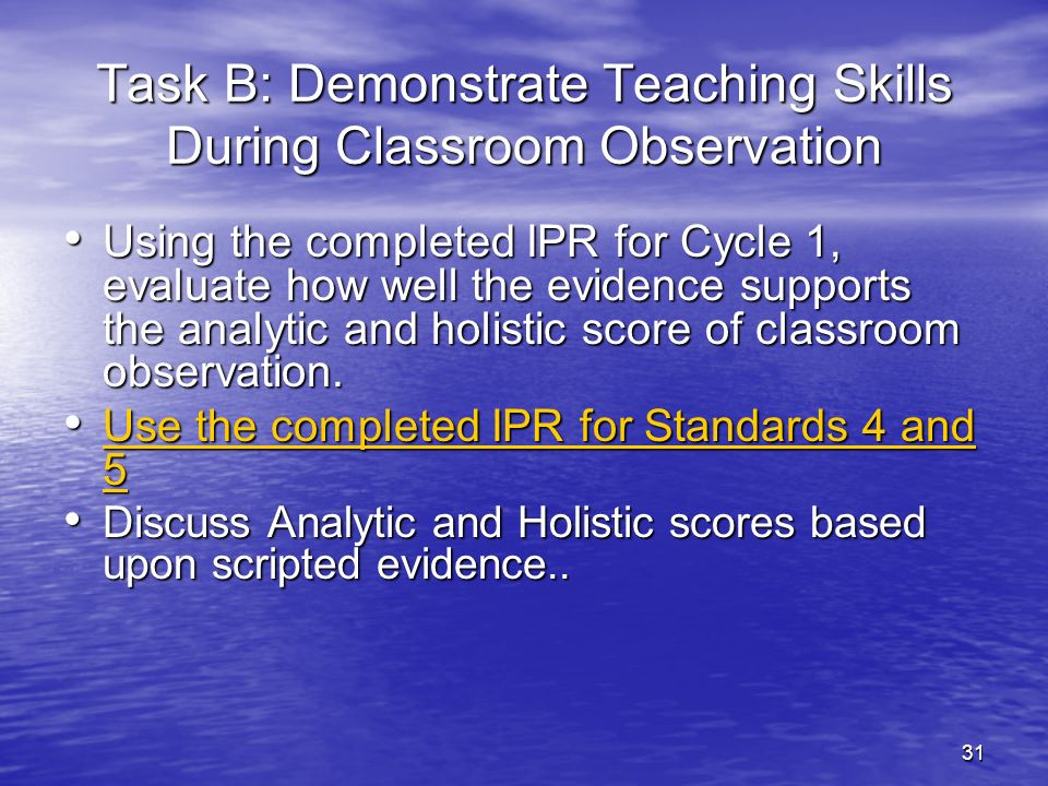 Task B: Demonstrate Teaching Skills During Classroom Observation