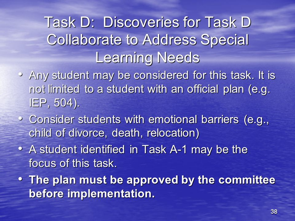 27-Mar-17 Task D: Discoveries for Task D Collaborate to Address Special Learning Needs.