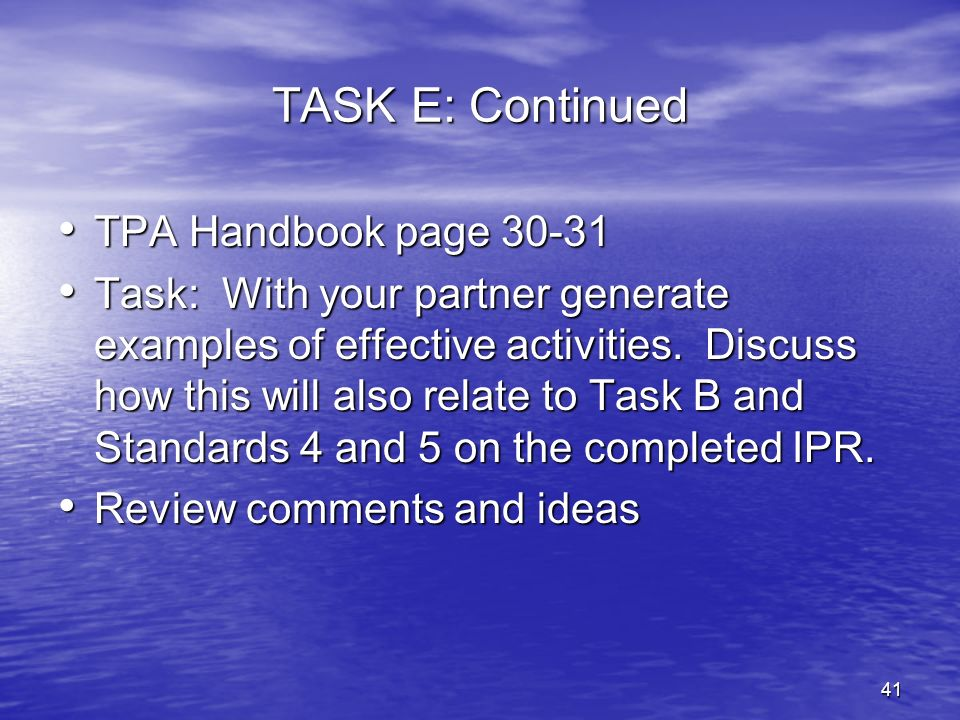 TASK E: Continued TPA Handbook page 30-31