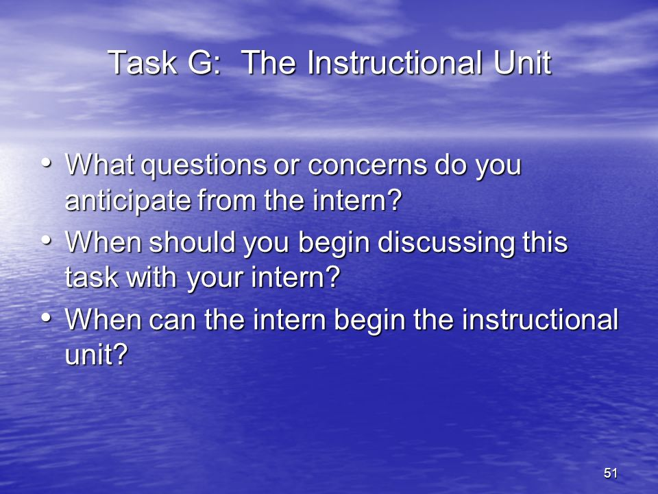 Task G: The Instructional Unit