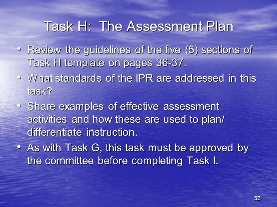 Task H: The Assessment Plan
