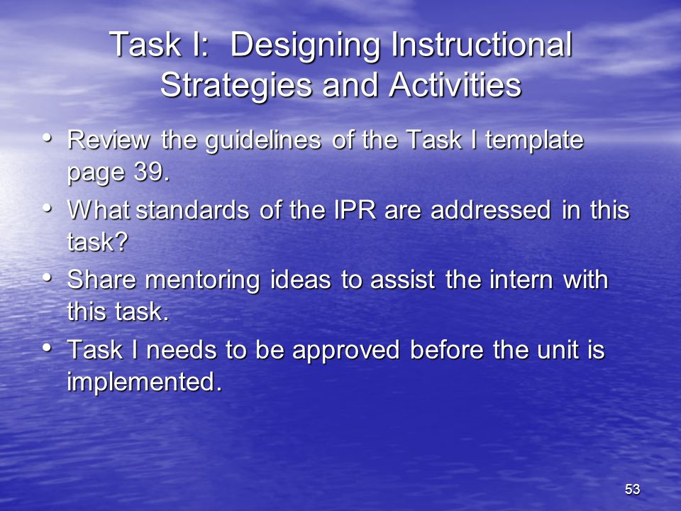 Task I: Designing Instructional Strategies and Activities