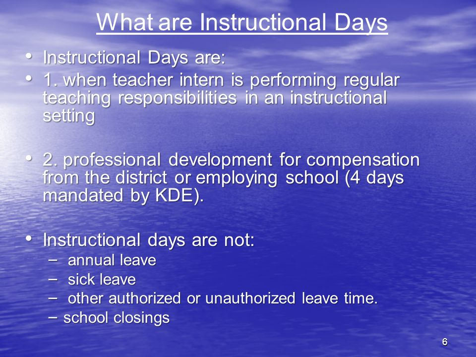 What are Instructional Days
