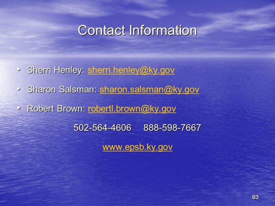 27-Mar-17 Contact Information. Sherri Henley: sherri.henley@ky.gov. Sharon Salsman: sharon.salsman@ky.gov.